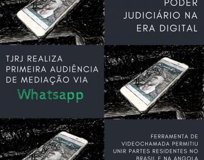 TJRJ realiza primeira audiência de mediação com auxílio do WhatsApp