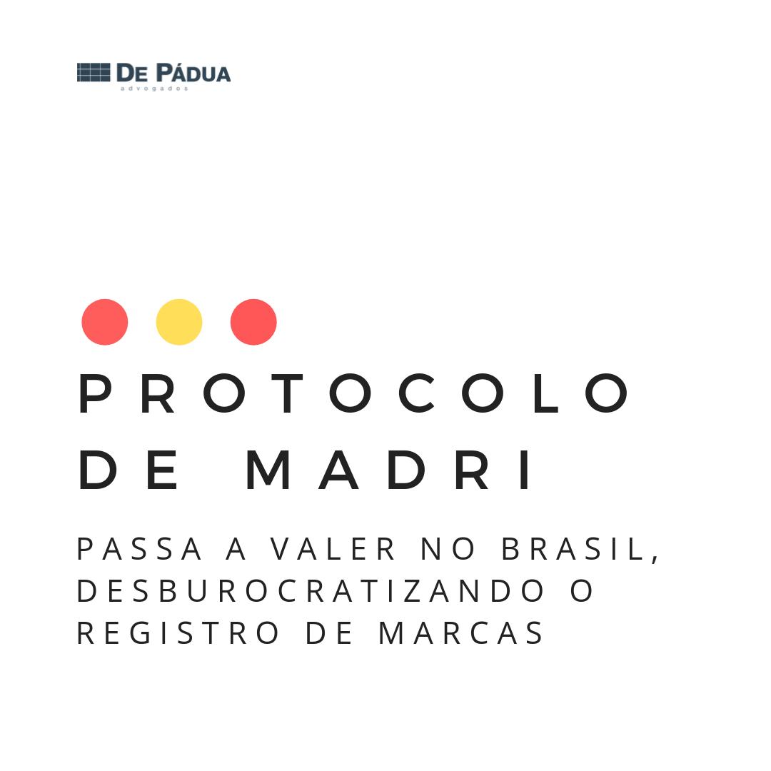 Protocolo de Madri passa a valer no Brasil