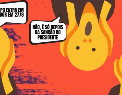 A novela LGPD continua no Brasil?